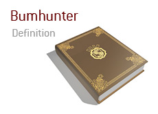 What is a bumhunter in poker?