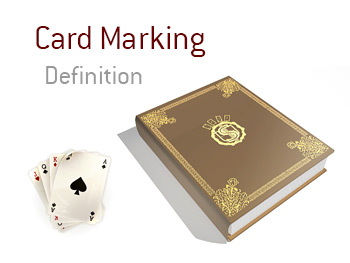 Definition and meaning of Card Marking in the game of poker - King Dictionary - Illustration of market card - Ace