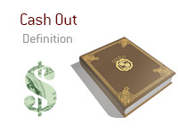 Definition of Cash Out - Poker Dictionary - Illustration - Dollar Sign