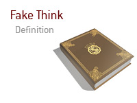 Poker dictionary definition of Fake Think
