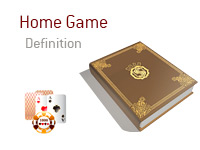 Definition of Home Game - Poker Dictionary - Illustration of Cards and a Chip