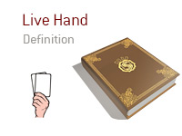 Definition of the term Live Hand - Poker Dictionary - Illustration
