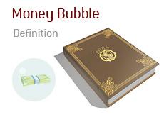 Money Bubble in Poker - Definition