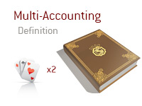 Definition of Multi Accounting - Poker Dictionary - Illustration
