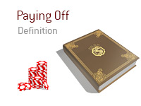 Definition of Paying Off - Poker Dictionary