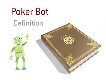 Definition and meaning of Poker Bot in the game of poker - King Dictionary - Robot illustration
