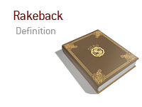 Definition of Rakeback in online poker. What is it and what does it mean?