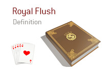 Definition of the term Royal Flush - Poker Dictionary - Royal Flush of Hearts - Illustration