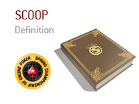 Definition of SCOOP in online poker