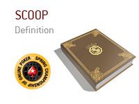 Definition of SCOOP in online poker