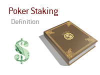 What does the term Staking mean in poker? - Definition and meaning
